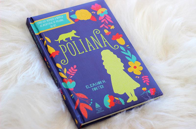 Resenha: Pollyanna - Eleanor H. Porter