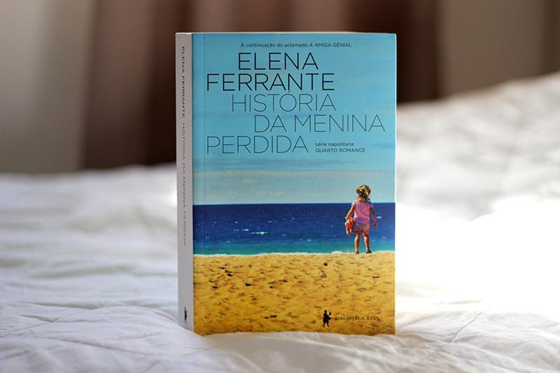 Resenha: História da Menina Perdida – Elena Ferrante