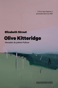 Resenha: Olive Kitteridge - Elizabeth Strout