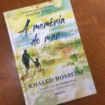 Resenha: A Memória do Mar – Khaled Hosseini