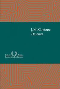 Resenha: Desonra - J.M. Coetzee