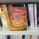 Resenha: Minha Noite no Século Vinte e Outros Pequenos Avanços – Kazuo Ishiguro