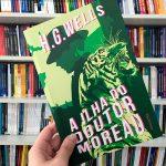 Resenha: A Ilha do Doutor Moreau – H. G. Wells