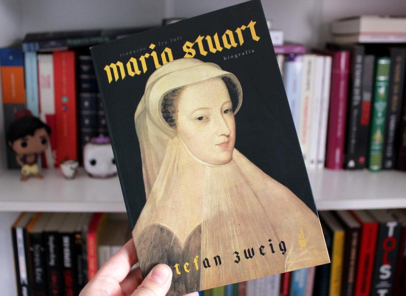 Resenha: Maria Stuart - Stefan Zweig