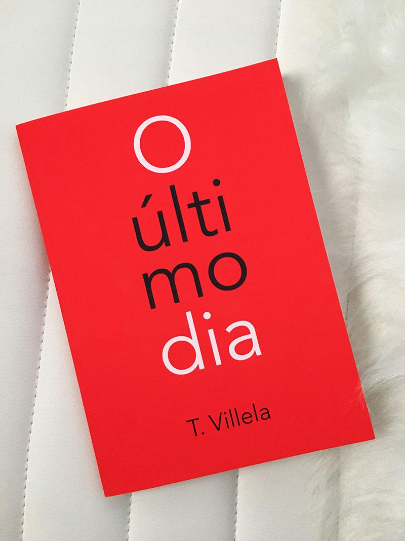 Resenha: O Último Dia - T. Villela