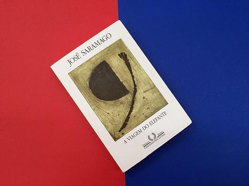 Resenha: A Viagem do Elefante – José Saramago