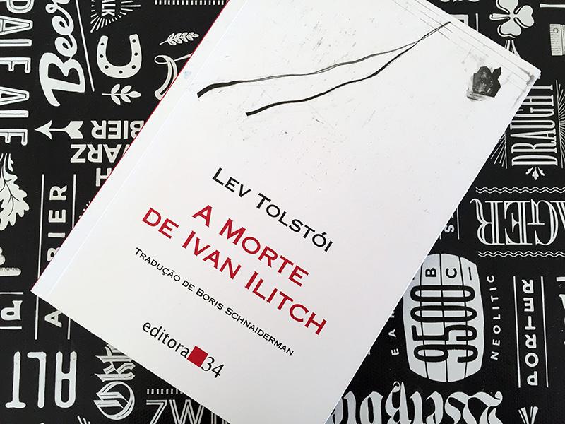 Resenha: A Morte de Ivan Ilitch - Lev Tolstói