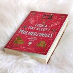 Resenha: Mulherzinhas – Louisa May Alcott