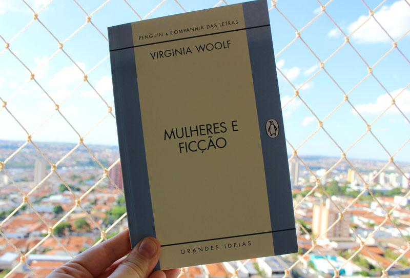 Resenha: Mulheres e Ficção - Virginia Woolf