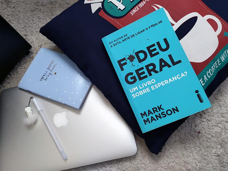 Resenha: F*deu Geral - Mark Manson