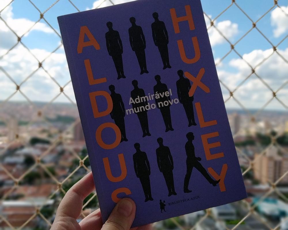 Resenha: Admirável Mundo Novo - Aldous Huxley