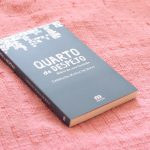 Resenha: Quarto de Despejo – Carolina Maria de Jesus